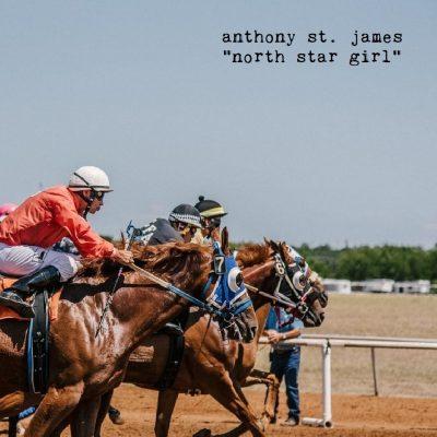 "Anthony St. James ""North Star Girl"""